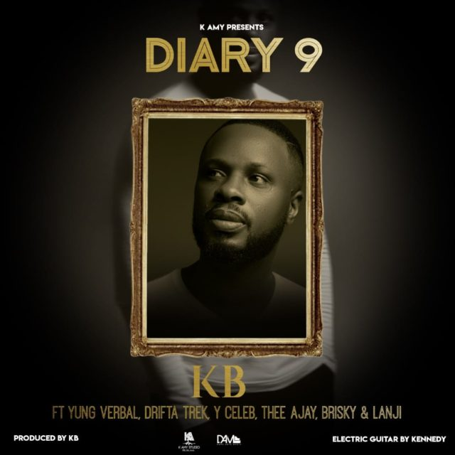 DOWNLOAD KB Ft. Yung Verbal, Drifta Trek, Y Celeb, Thee Ajay, Brisky & Lanji -