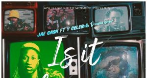 "DOWNLOAD Jae Cash ft. Y Celeb – ""Is It Showing"" Mp3"