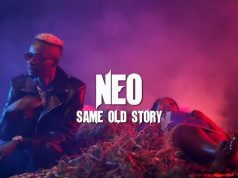 "Neo Same - ""Old Story"" Music Video"