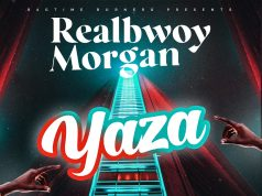 "DOWNLOAD RealBwoy Morgan - ""Yaza"" (Prod. By Dj Dro) Mp3"