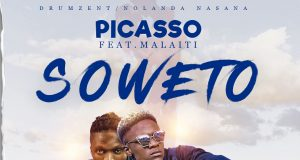 "DOWNLOAD Picasso ft. Malaiti - ""Soweto"" Mp3"