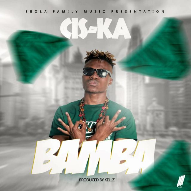 DOWNLOAD Cis-Ka – Bamba