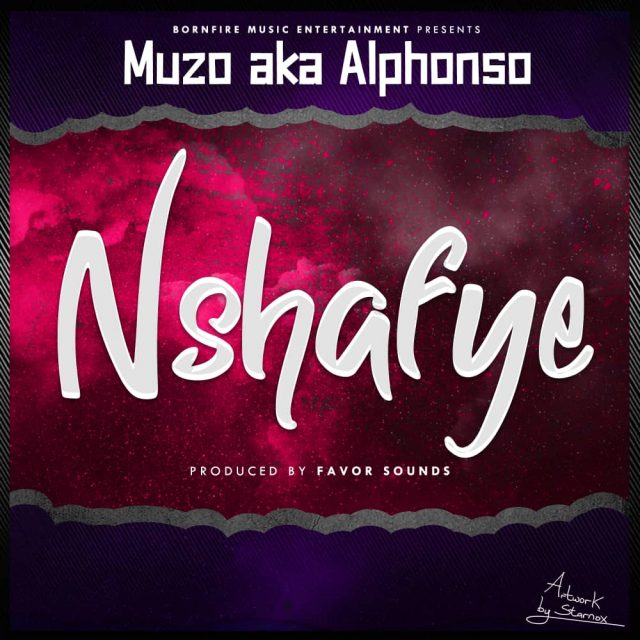 "DOWNLOAD Muzo Aka Alphonso – ""Nshafye"" Mp3"