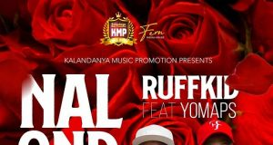 "DOWNLOAD Ruff Kid ft. Yo Maps - ""Nalondola"" Mp3"