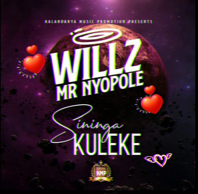 Willz - Sininga Kuleke Download Mp3