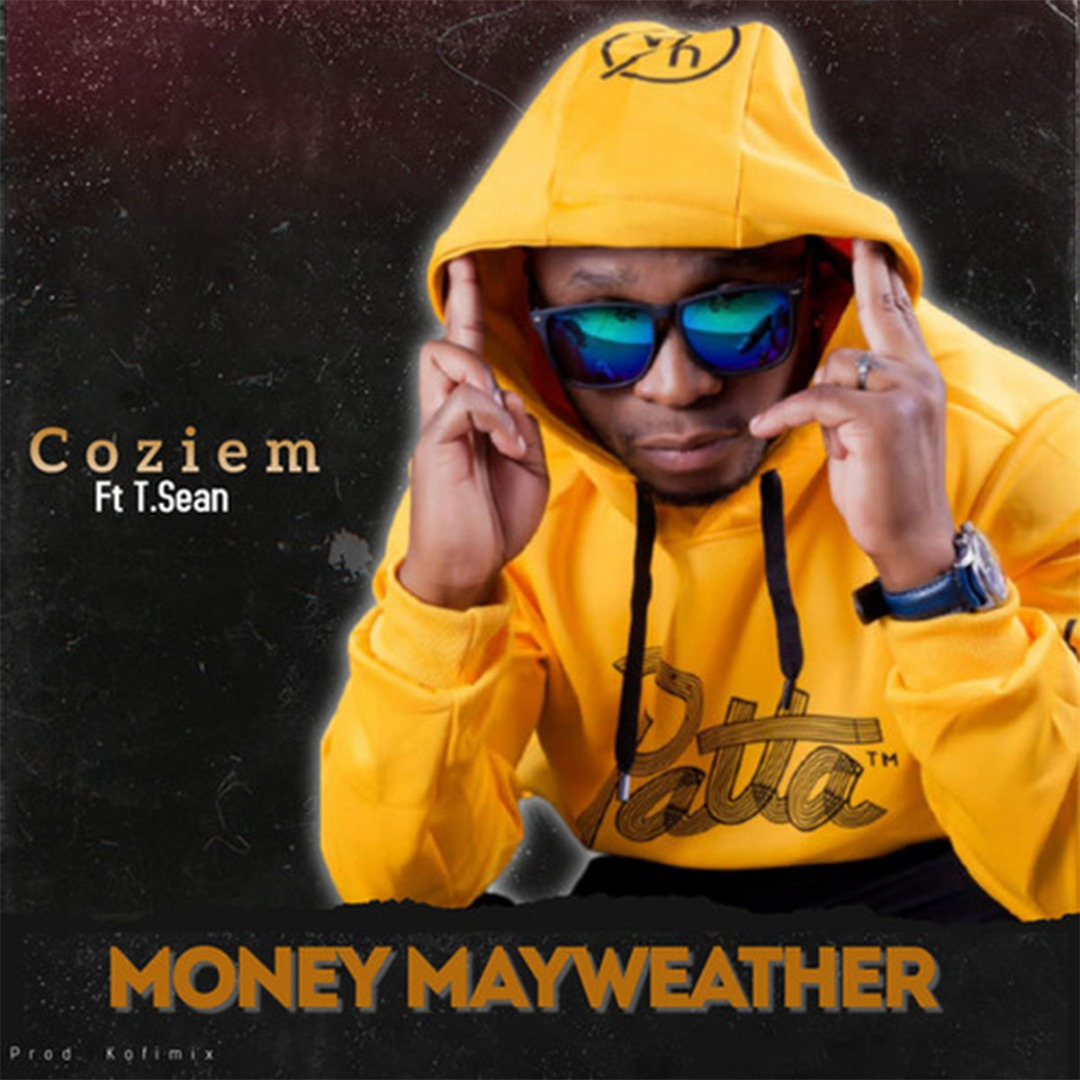 """Coziem ft T.Sean - """"Money May Weather"""" (Prod. By Koffi Mix)"""