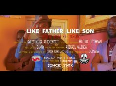 "Junior Super ft. Y Celeb - ""Like Father Like Son"" Video"