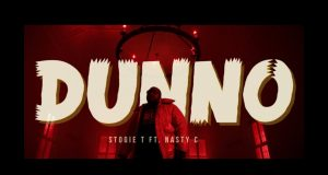 "Stogie T ft. Nasty C - ""DUNNO"" Video"
