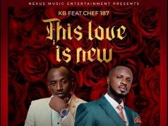 KB Ft Chef 187 - This Love Is New