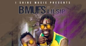 """BMufs ft. Lilsip - """"I Can't Leave Without You"""" Mp3"""