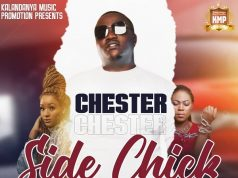 """Chester – """"Side Chick"""" (Prod. By Exelion) Mp3"""