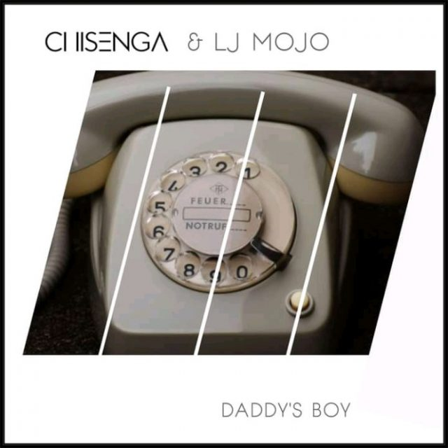 "Chisenga & Lj Mojo - ""Daddy's Boy"" Mp3"