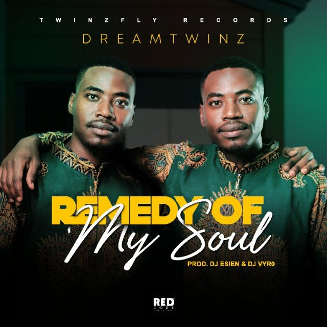 "Dreamtwinz – ""Remedy Of My Soul"" Mp3"