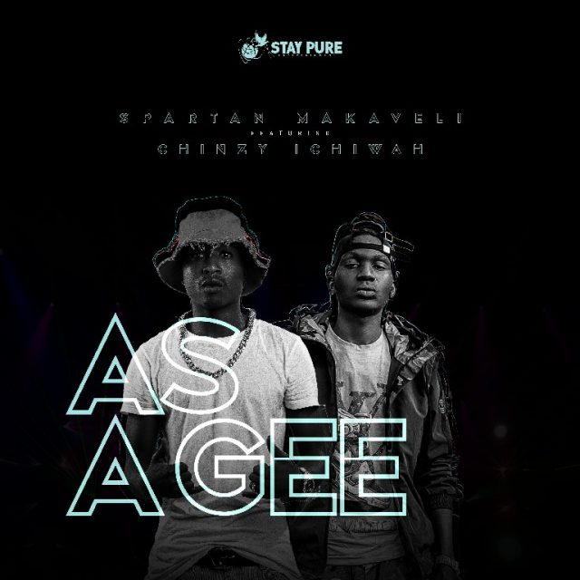 """Spartan Makaveli ft. Chinzy – """"As A Gee"""" Mp3"""