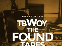 TBwoy - The Found Tapes #JAMS4ROMThAPAST