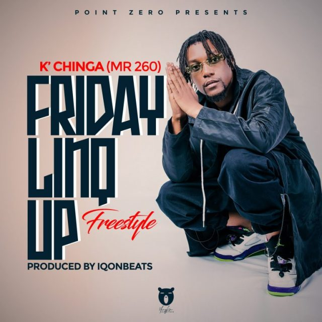"""K'ChingaMr 260 - """"Friday Linq Up Freestyle"""" Mp3"""