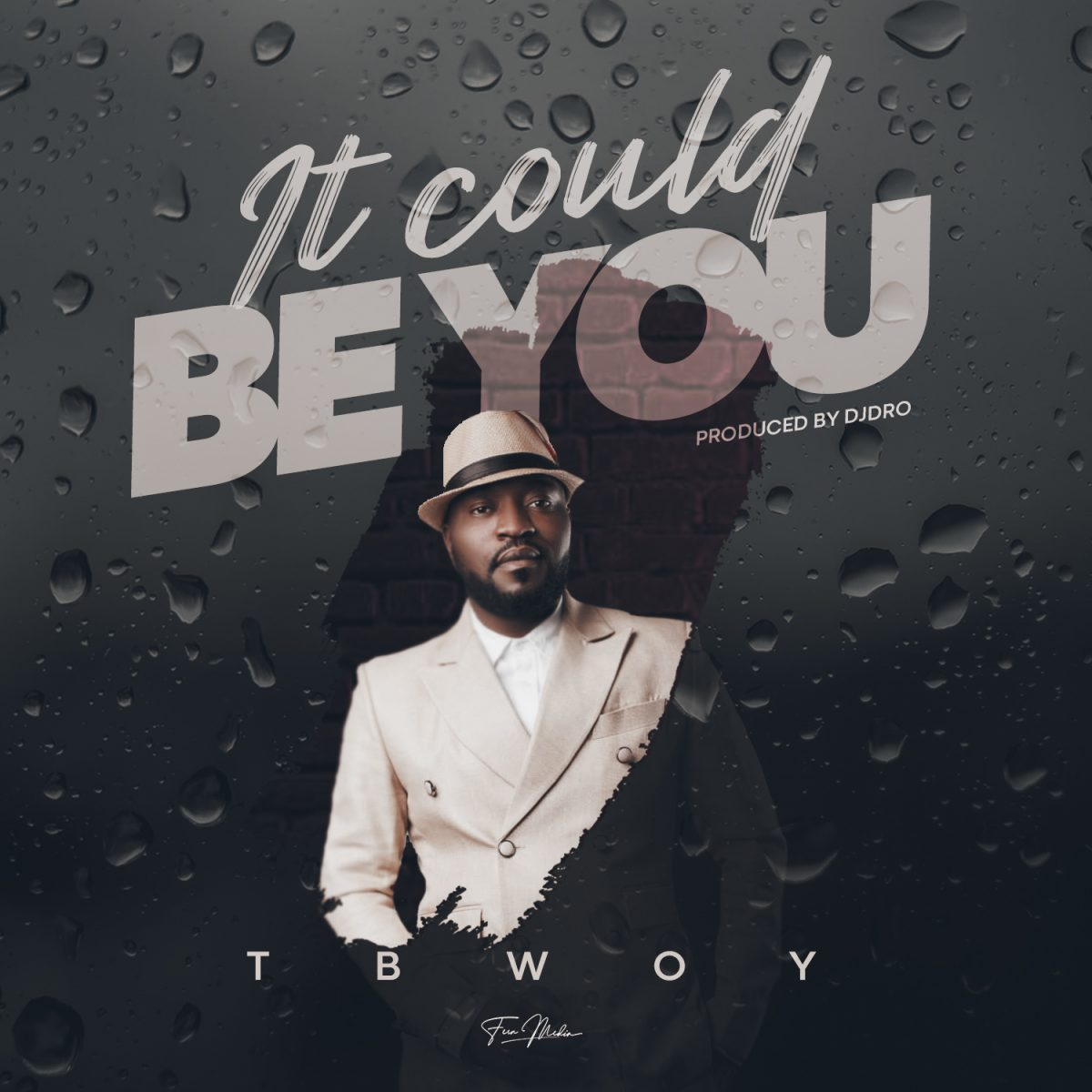 """Tbwoy - """"It Could Be You"""" Mp3"""