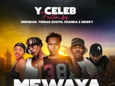 "Y Celeb ft. Deborah, Trinah South, Apa Ni Chanda & Brisky – ""Mfwaya Nkufwaye"" Mp3"