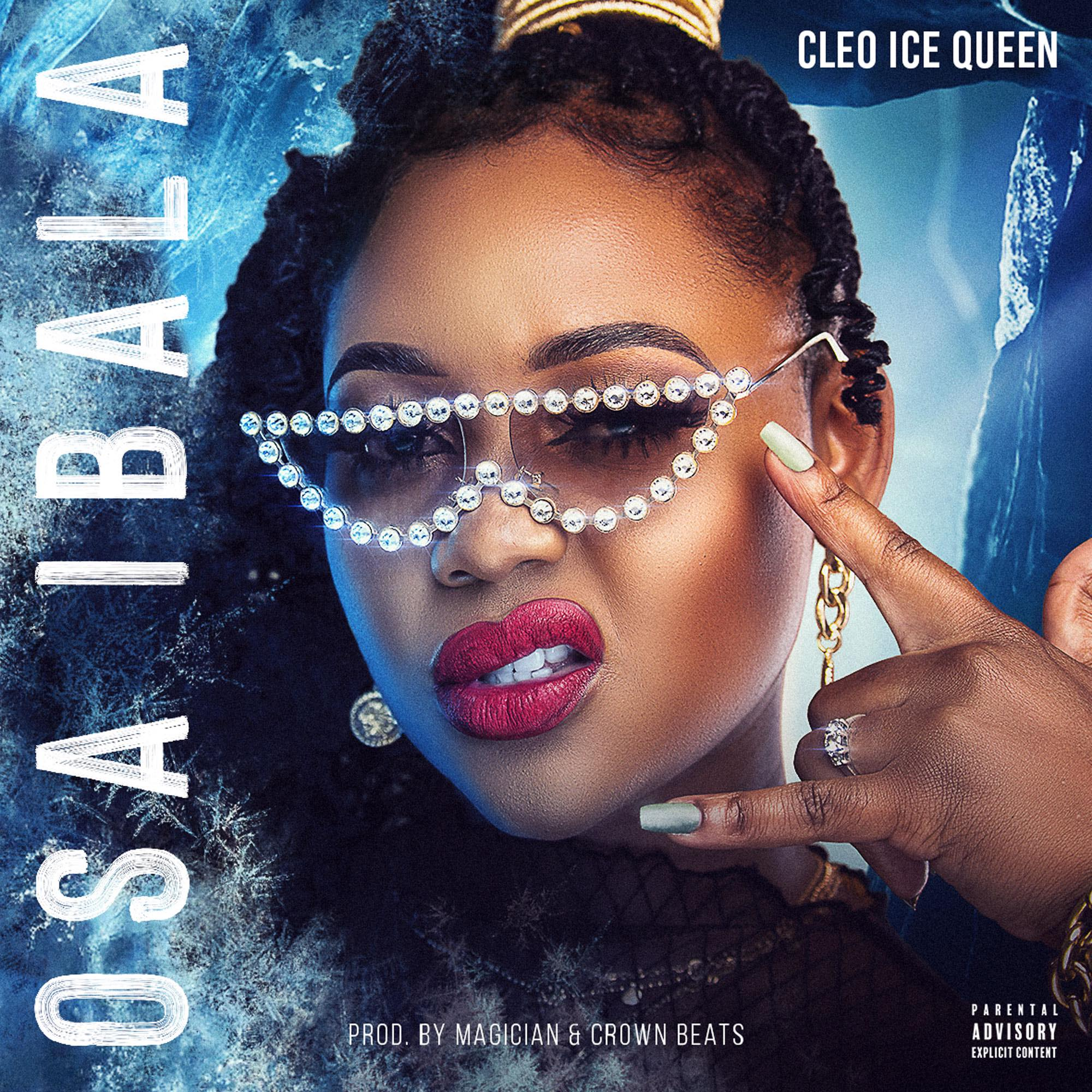 Cleo Ice Queen 'Osaibala' Mp3 Download Mp3