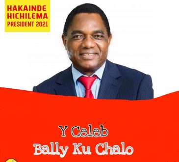 Y Celeb – 'Bally Kuchalo (UPND Victory Song)' Mp3 DOWNLOAD