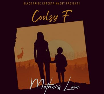 Coolzy F – 'Mother's Love' Mp3 Download