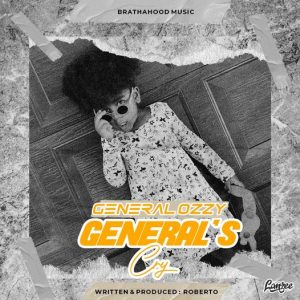 General Ozzy – 'General's Cry' Mp3 Download Mp3