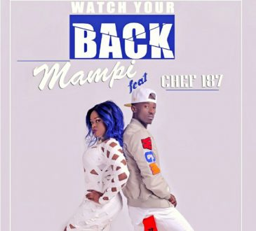 Mampi Ft. Chef 187 - 'Watch your Back' Mp3 DOWNLOAD