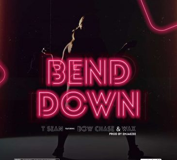 """T-Sean ft. Bow Chase & W.A.X – """"Bend Down"""" Mp3"""
